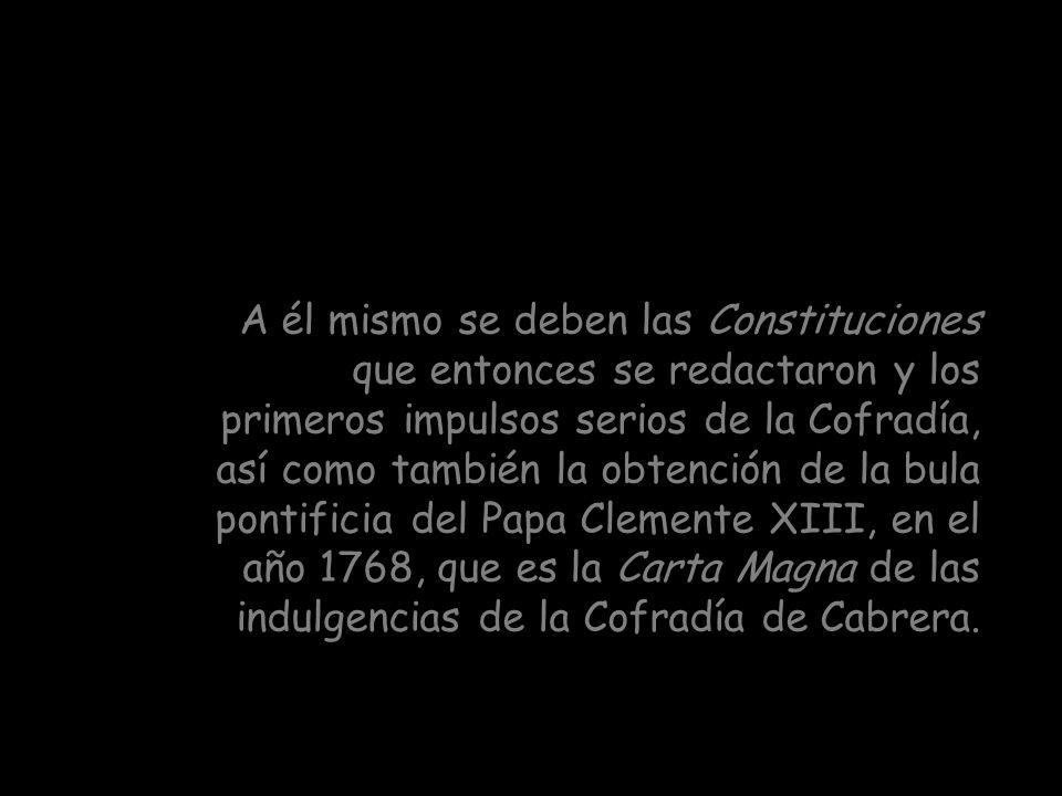 Con todas las peripecias inherentes a estas Asociaciones a lo largo de la Historia, ésta de Cabrera, de la Santa Cruz, fue restablecida y refundada en