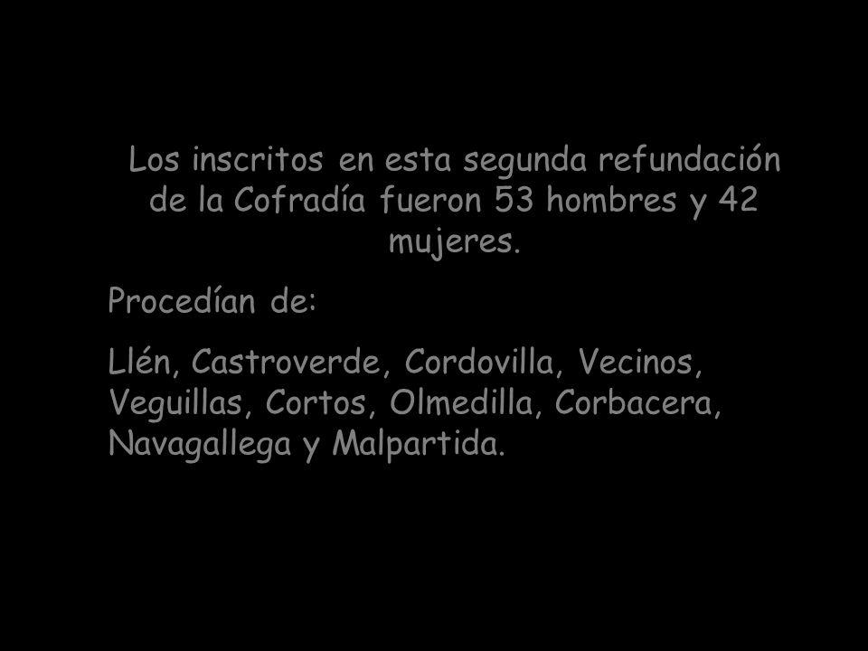 Es en este año de 1794, después de 6 años de decadencia, cuando la Cofradía es restablecida de nuevo. Este año de 1794, en el día 8 de junio, teniendo