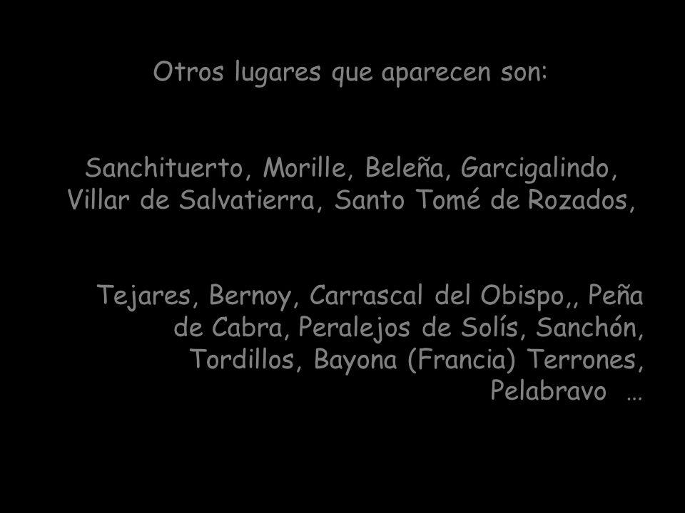 Fresno Alhándiga, El Tejado, Aldehuela de Yeltes, El Corralito, Villar del Pofeta, Villar de Leche, Tamames, Abusejo, Arapiles, Mata de Ledesma, Torre