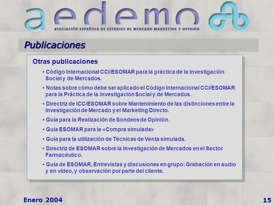 15 Enero 2004 Publicaciones Otras publicaciones Código Internacional CCI/ESOMAR para la práctica de la Investigación Social y de Mercados.
