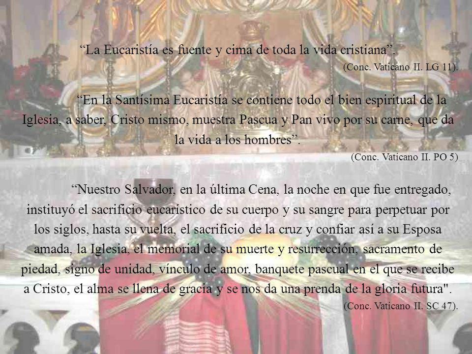 La Sagrada Eucaristía es el corazón de la Iglesia, es su esencia, su centro, su vida y con ella hay necesariamente que contar dentro de nuestra santa