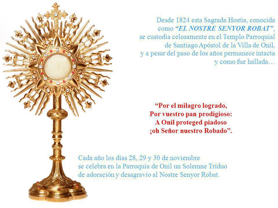 Durante los años de la persecución religiosa (1936–1939), la Sagrada Hostia fue guardada en la casa de una piadosa familia, donde nunca le faltó la la