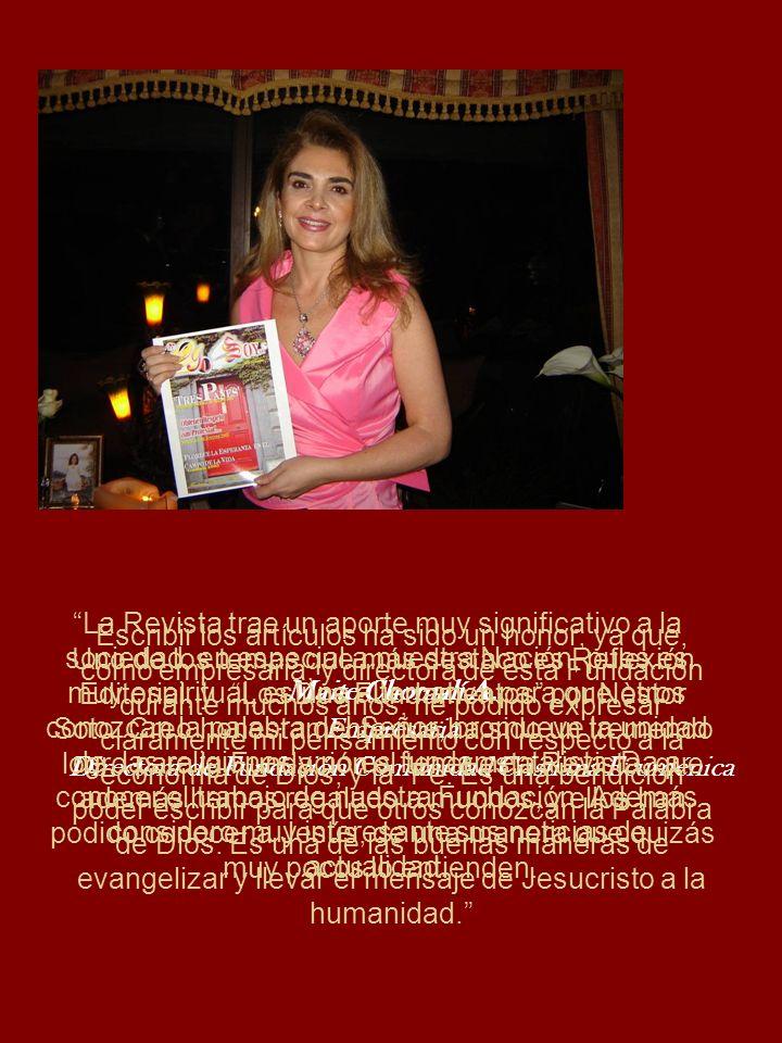 La Revista trae un aporte muy significativo a la sociedad, en especial a nuestra Nación, pues es muy espiritual, es una alternativa para que otros con