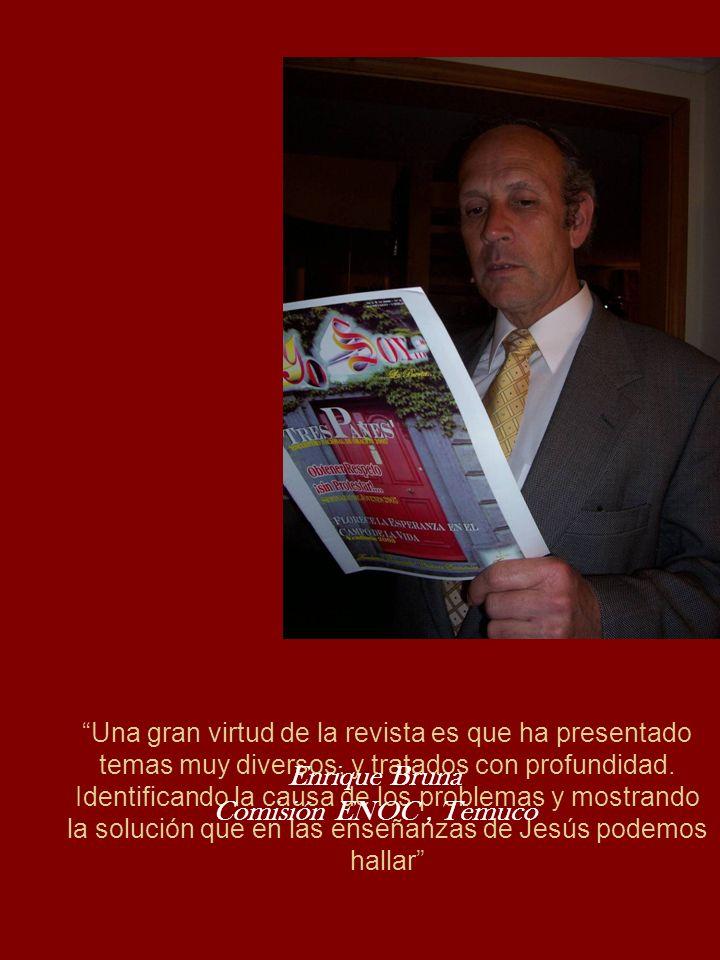 Una gran virtud de la revista es que ha presentado temas muy diversos, y tratados con profundidad. Identificando la causa de los problemas y mostrando