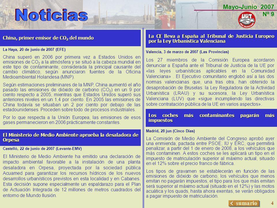 Mayo-Junio 2007 Nº 9 sumario 15 TALLER: MEDIO AMBIENTE Y EMPLEO EN LAS COMARCAS DE INTERIOR DE LA COMUNITAT VALENCIANA ORGANIZADO POR U.C.