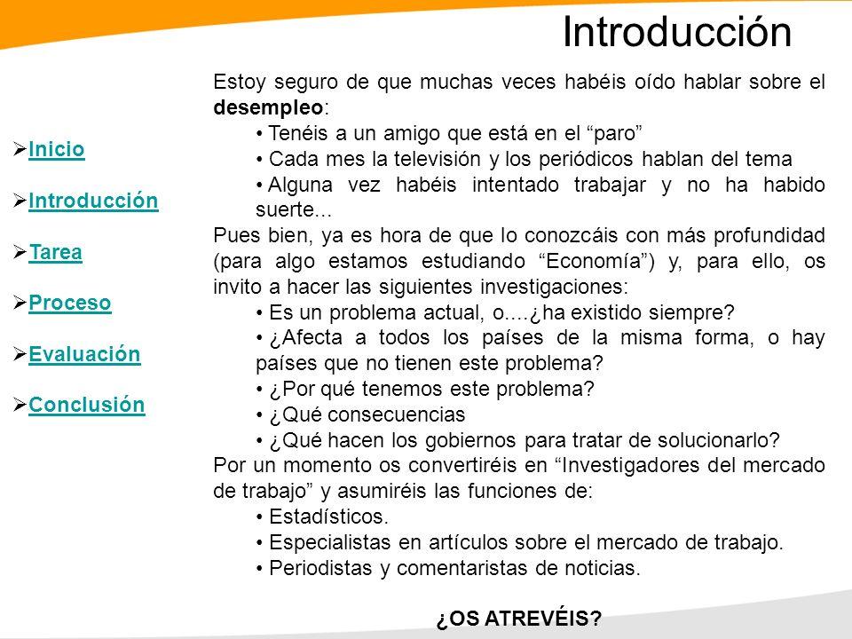 EL DESEMPLEO Una WebQuest para 1º Curso de Bachiller: Economía Grupo Trabajo: Bárbara Freixas Castelnou Miguel Navarro Mar Pau Rivera Gabás