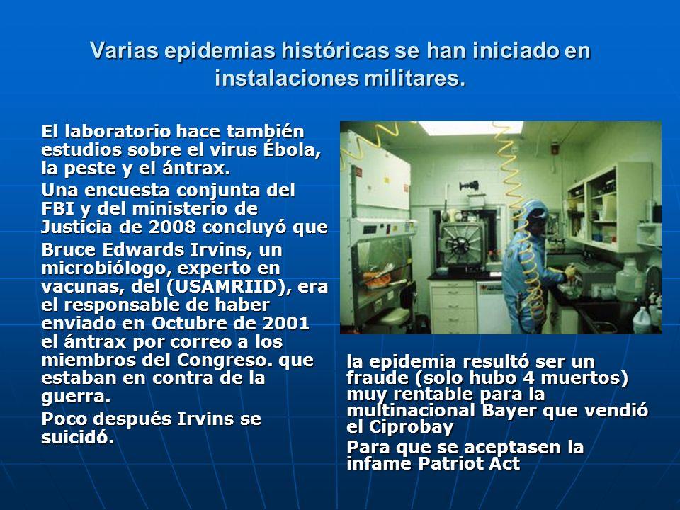 Varias epidemias históricas se han iniciado en instalaciones militares. El laboratorio hace también estudios sobre el virus Ébola, la peste y el ántra
