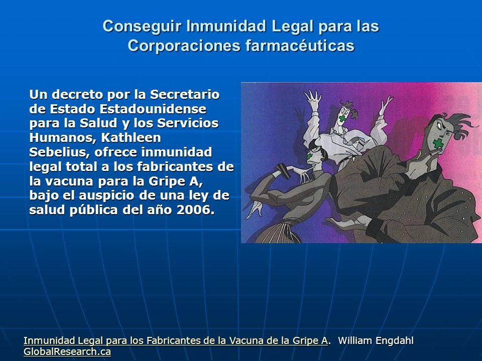 Conseguir Inmunidad Legal para las Corporaciones farmacéuticas Un decreto por la Secretario de Estado Estadounidense para la Salud y los Servicios Hum
