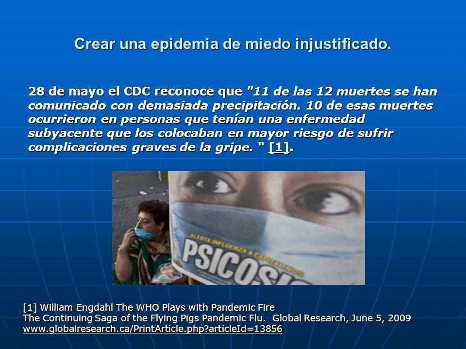 Crear una epidemia de miedo injustificado. 28 de mayo el CDC reconoce que