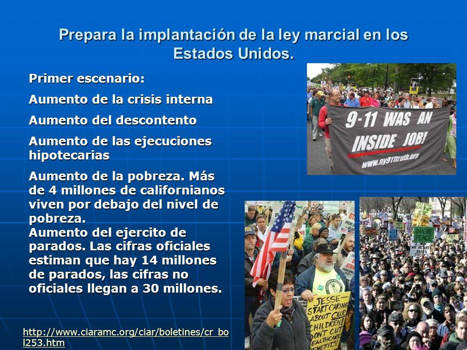 Prepara la implantación de la ley marcial en los Estados Unidos. http://www.ciaramc.org/ciar/boletines/cr_bo l253.htm http://www.ciaramc.org/ciar/bole