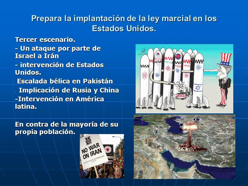 Prepara la implantación de la ley marcial en los Estados Unidos. Tercer escenario. - Un ataque por parte de Israel a Irán - intervención de Estados Un