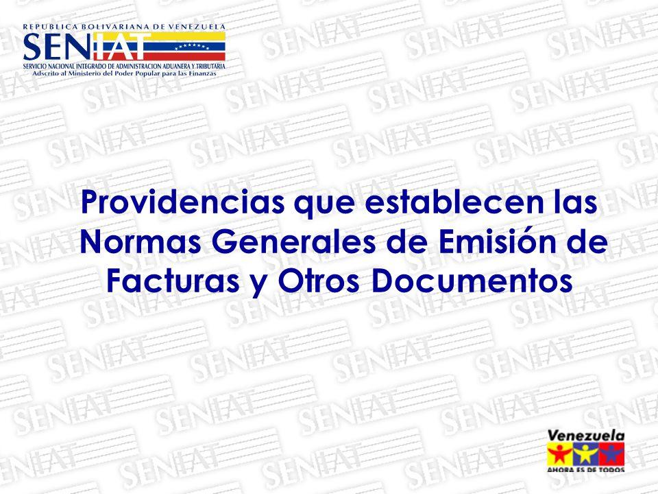 Providencias que establecen las Normas Generales de Emisión de Facturas y Otros Documentos