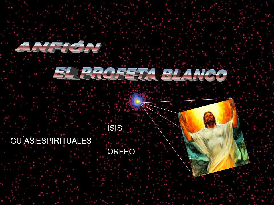 ANFIÓN GUÍAS ESPIRITUALES ISIS ORFEO