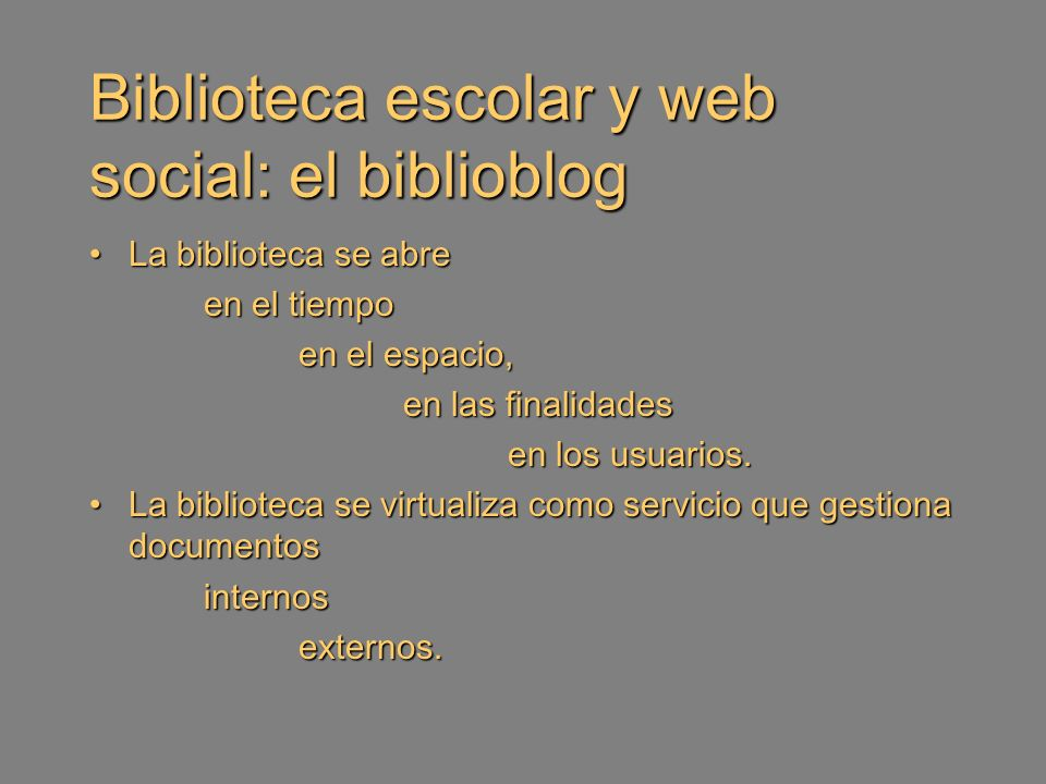 Objetivos Difundir la biblioteca física (tablón de anuncios, catálogo, publicidad elemental...) Complementar los objetivos de la biblioteca física.