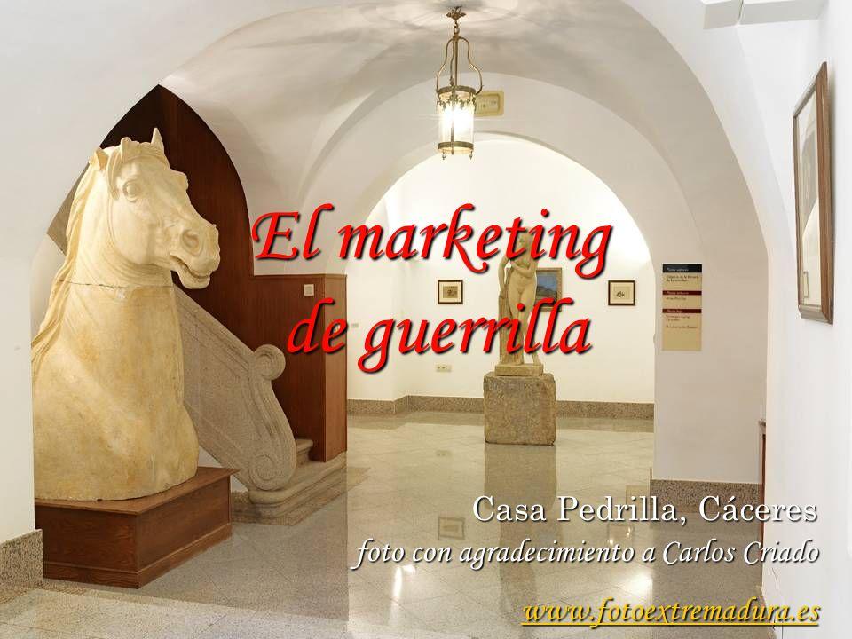 Casa Pedrilla, Cáceres foto con agradecimiento a Carlos Criado www.fotoextremadura.es El marketing de guerrilla
