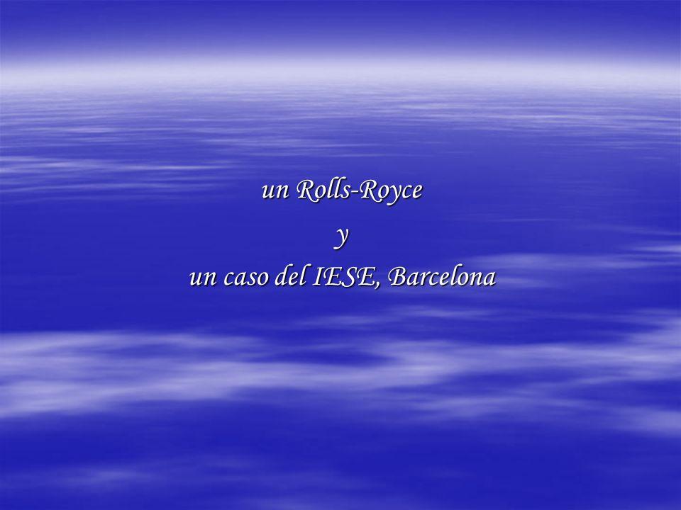 un Rolls-Royce y un caso del IESE, Barcelona