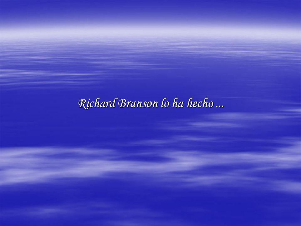 Richard Branson lo ha hecho...