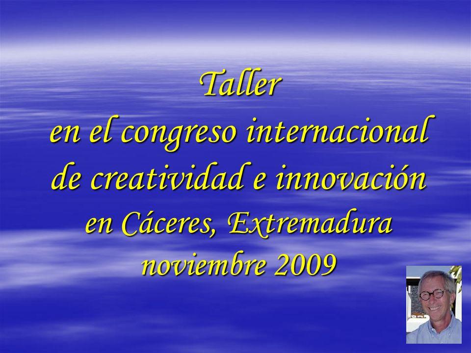 Taller en el congreso internacional de creatividad e innovación en Cáceres, Extremadura noviembre 2009