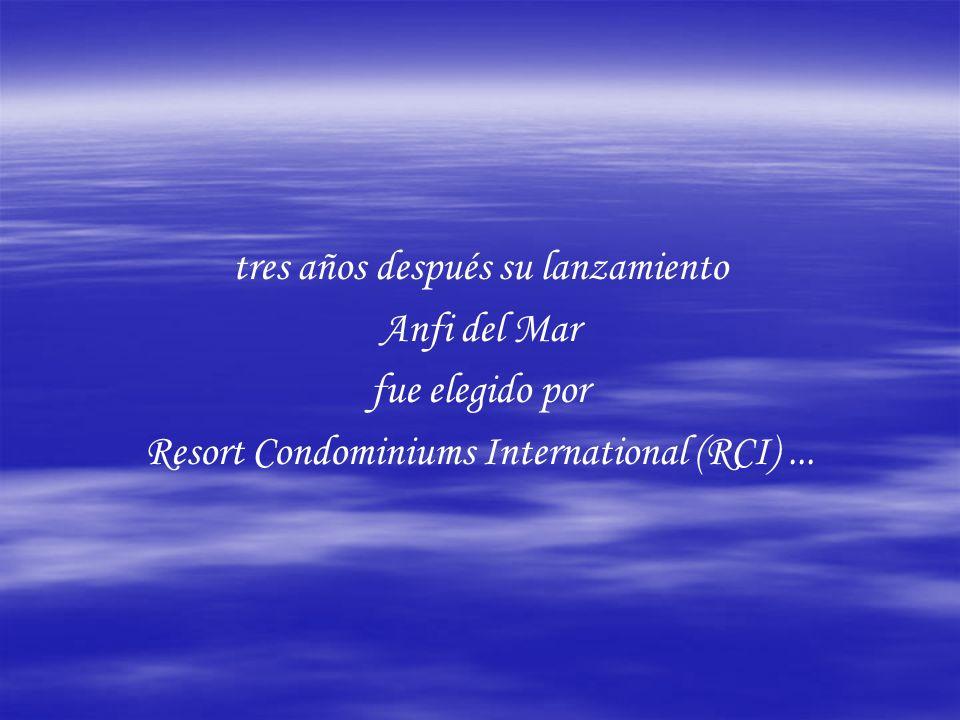 tres años después su lanzamiento Anfi del Mar fue elegido por Resort Condominiums International (RCI)...