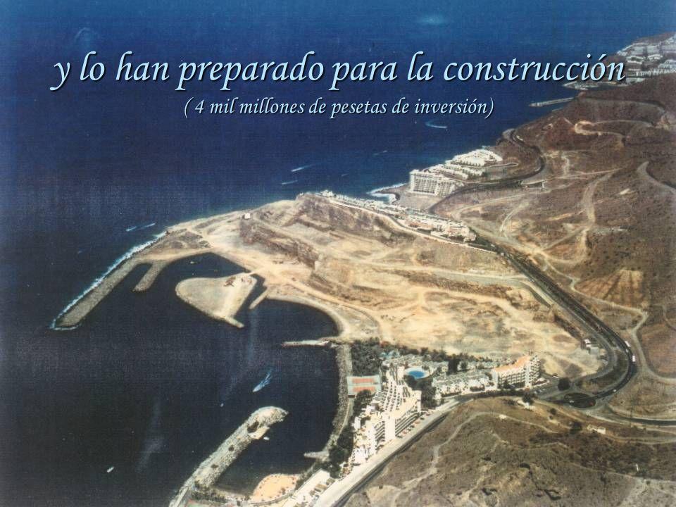 y lo han preparado para la construcción ( 4 mil millones de pesetas de inversión)