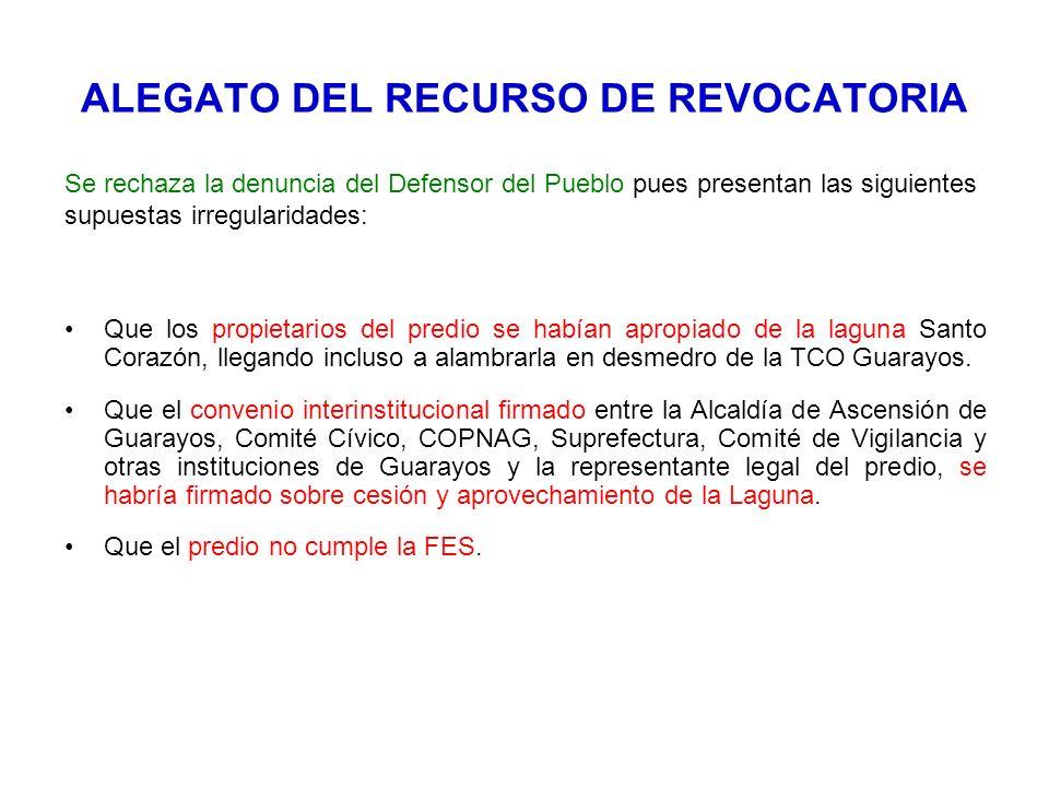 ALEGATO DEL RECURSO DE REVOCATORIA Se rechaza la denuncia del Defensor del Pueblo pues presentan las siguientes supuestas irregularidades: Que los pro