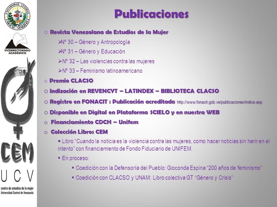 Publicaciones Revista Venezolana de Estudios de la Mujer o Revista Venezolana de Estudios de la Mujer Nº 30 – Género y Antropología Nº 31 – Género y E