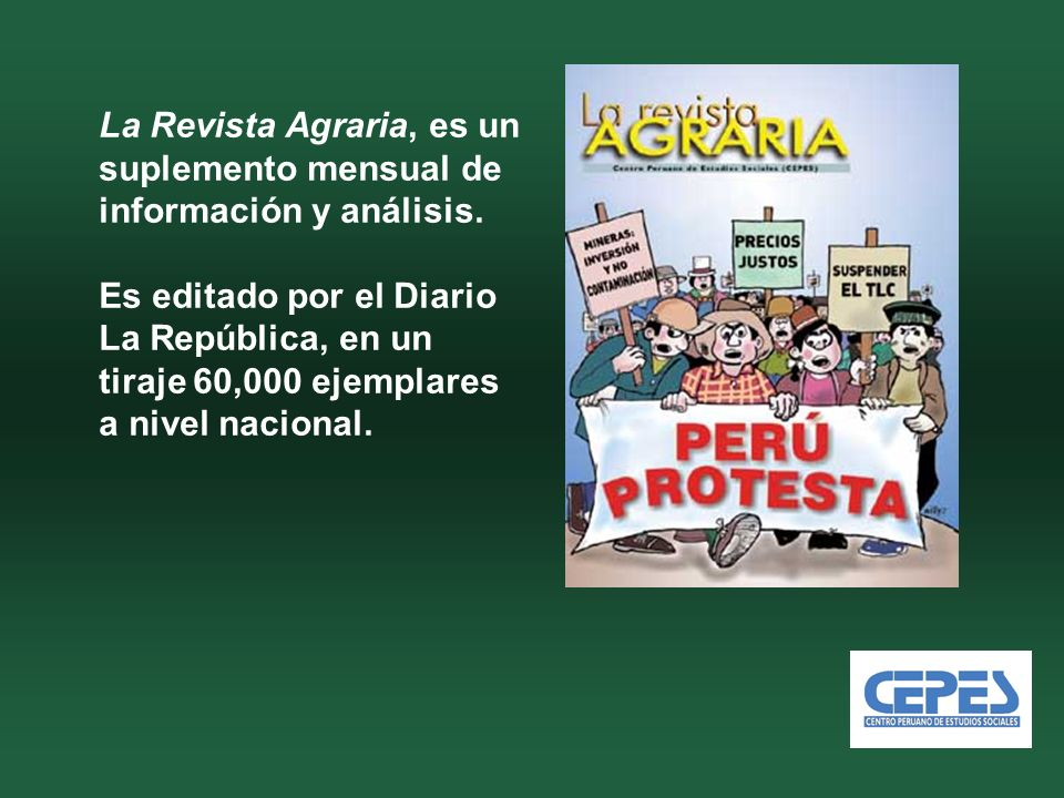 La Revista Agraria, es un suplemento mensual de información y análisis.