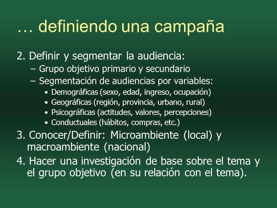 … definiendo una campaña 2.