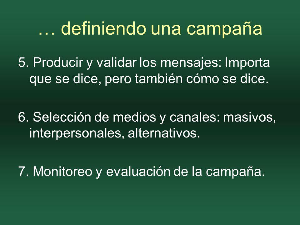 … definiendo una campaña 5.