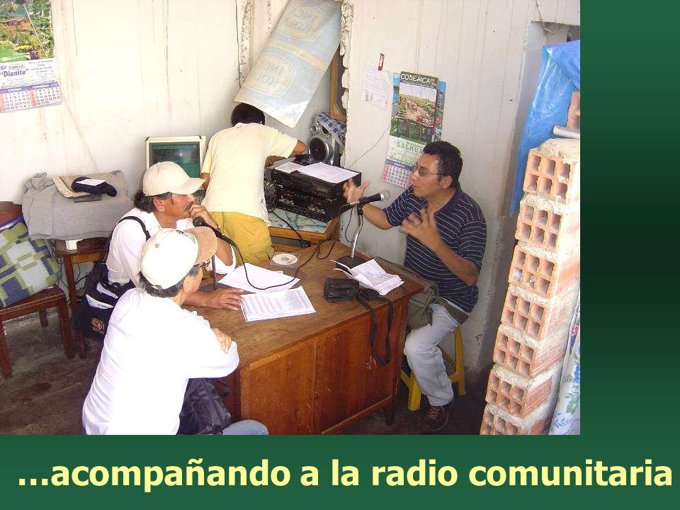 …acompañando a la radio comunitaria