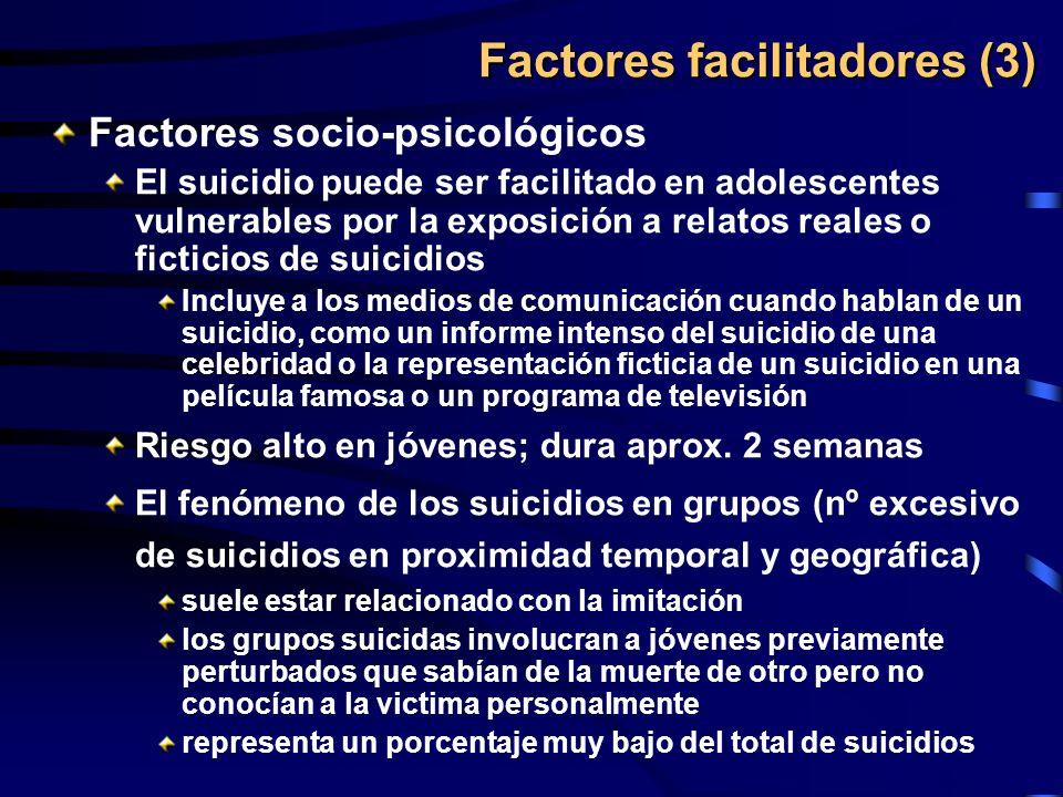 Factores socio-psicológicos El suicidio puede ser facilitado en adolescentes vulnerables por la exposición a relatos reales o ficticios de suicidios I