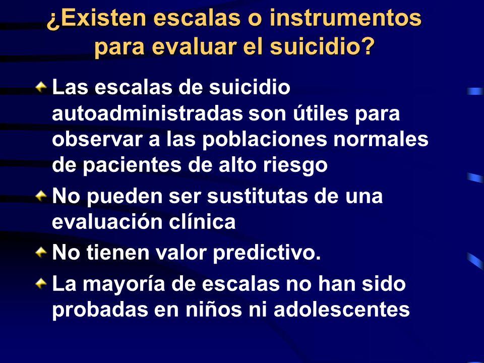 ¿Existen escalas o instrumentos para evaluar el suicidio? Las escalas de suicidio autoadministradas son útiles para observar a las poblaciones normale