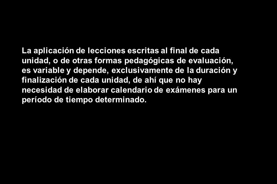 El Mejoramiento Académico El Mejoramiento Académico se realizara después del periodo de evaluaciones de cada unidad, durante la semana laboral, luego