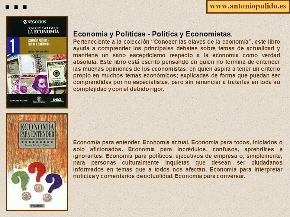 Economía para entender. Economía actual. Economía para todos, iniciados o sólo aficionados.