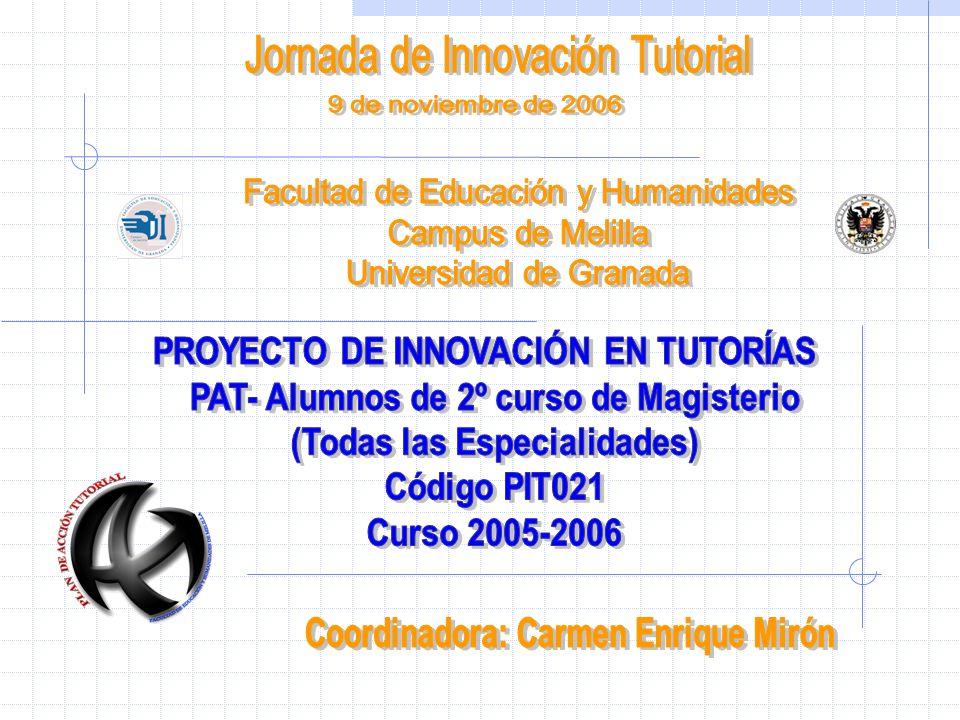Introducción - Antecedentes - Participantes - Objetivos Desarrollo del PAT (Curso 2005-2006) Valoración del PAT Conclusiones Propuesta de continuidad (Curso 2006-2007)