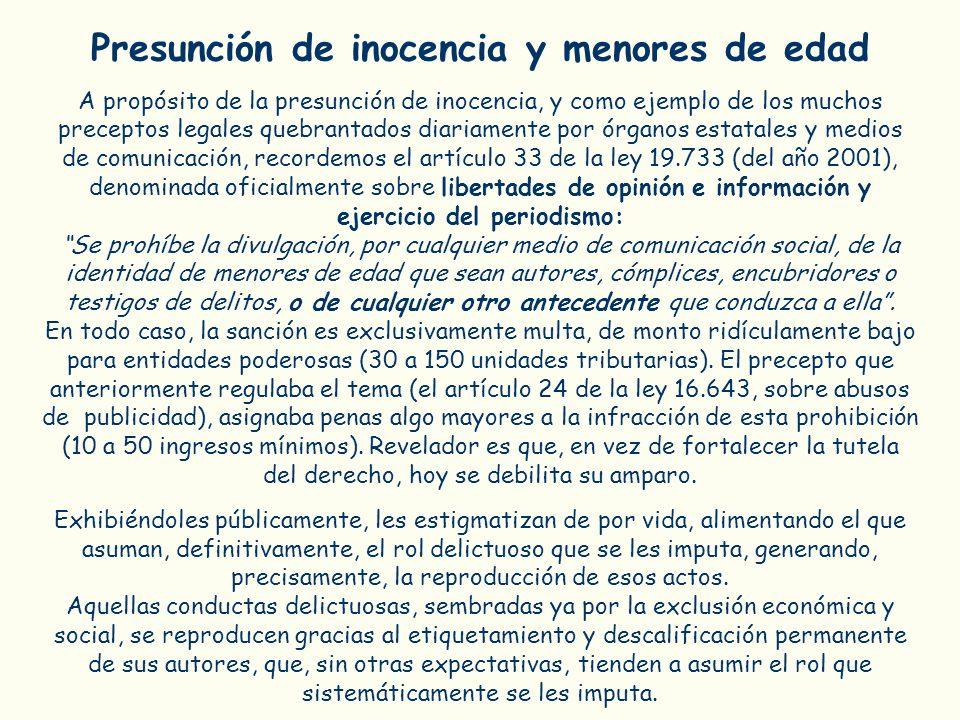 Presunción de inocencia y menores de edad A propósito de la presunción de inocencia, y como ejemplo de los muchos preceptos legales quebrantados diari