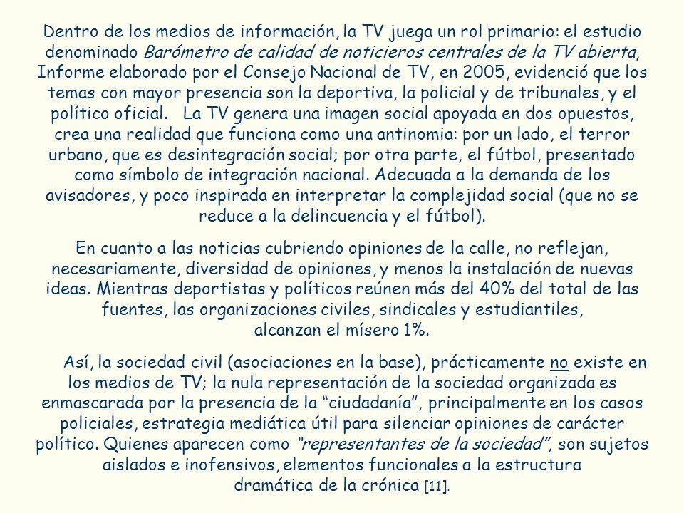 Dentro de los medios de información, la TV juega un rol primario: el estudio denominado Barómetro de calidad de noticieros centrales de la TV abierta,