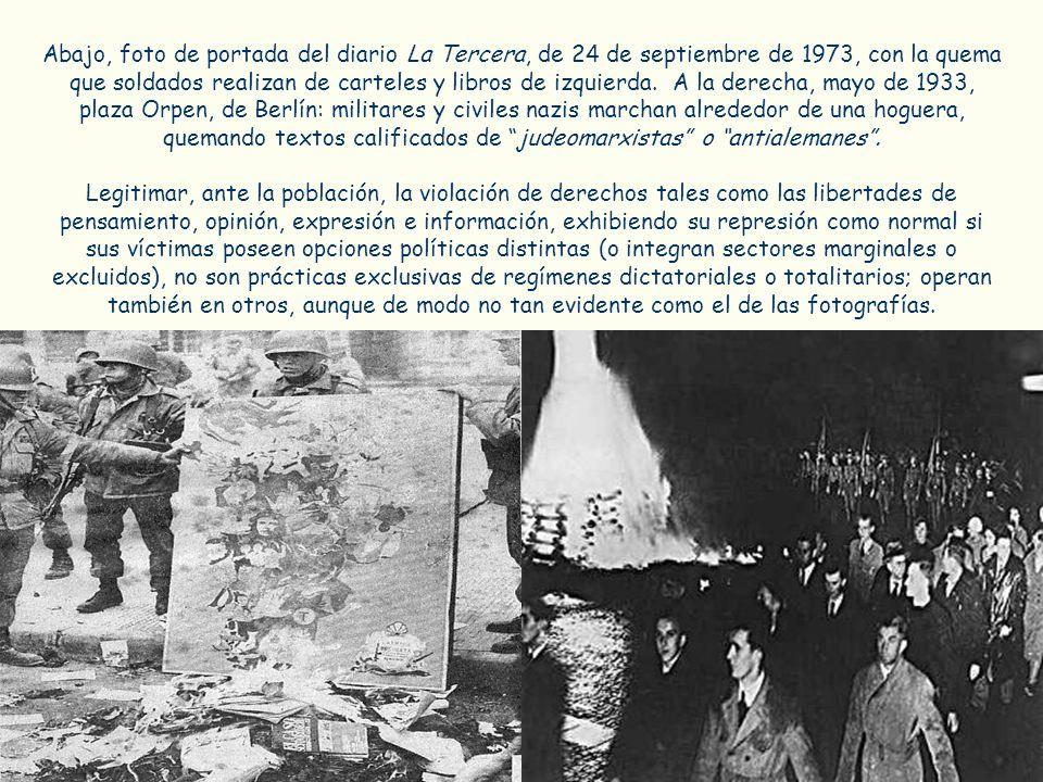 Abajo, foto de portada del diario La Tercera, de 24 de septiembre de 1973, con la quema que soldados realizan de carteles y libros de izquierda. A la