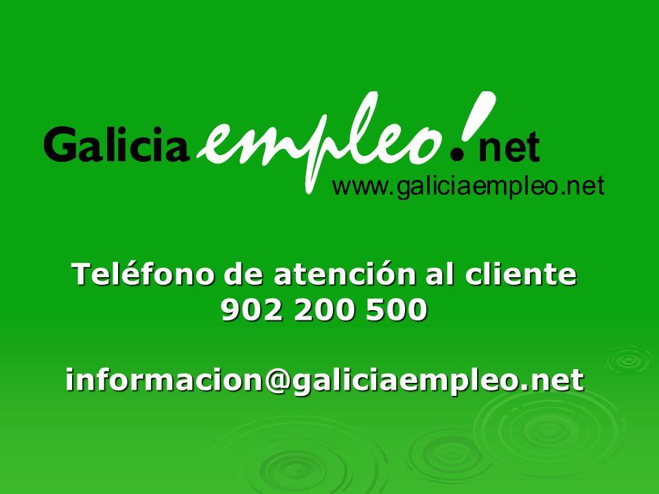 Teléfono de atención al cliente 902 200 500 informacion@galiciaempleo.net