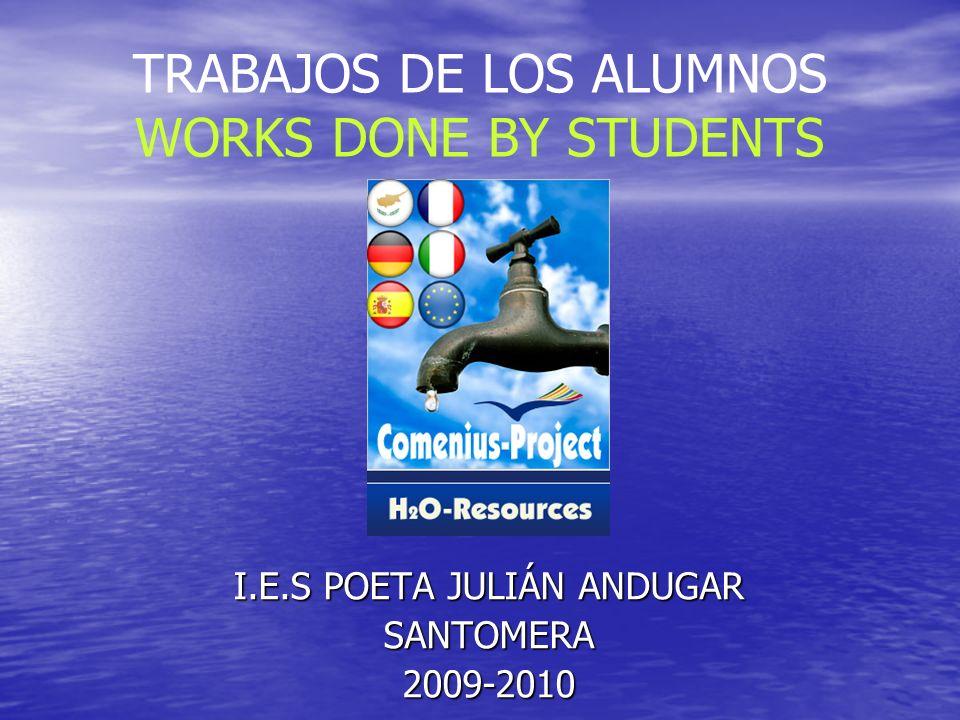 TRABAJOS DE LOS ALUMNOS WORKS DONE BY STUDENTS I.E.S POETA JULIÁN ANDUGAR SANTOMERA2009-2010