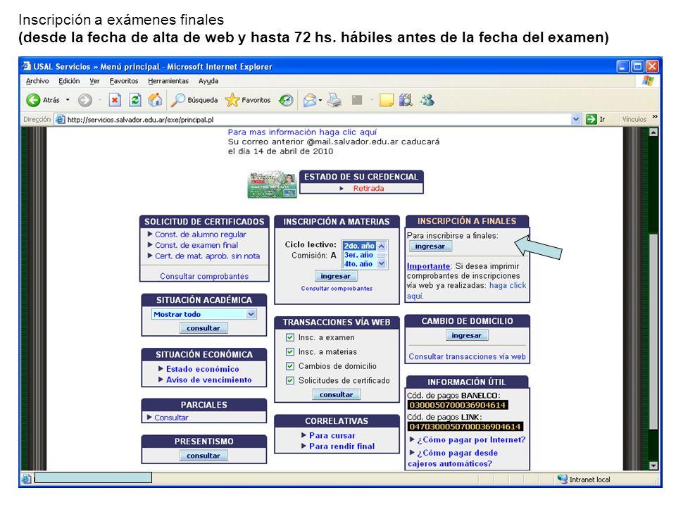 Inscripción a exámenes finales (desde la fecha de alta de web y hasta 72 hs.