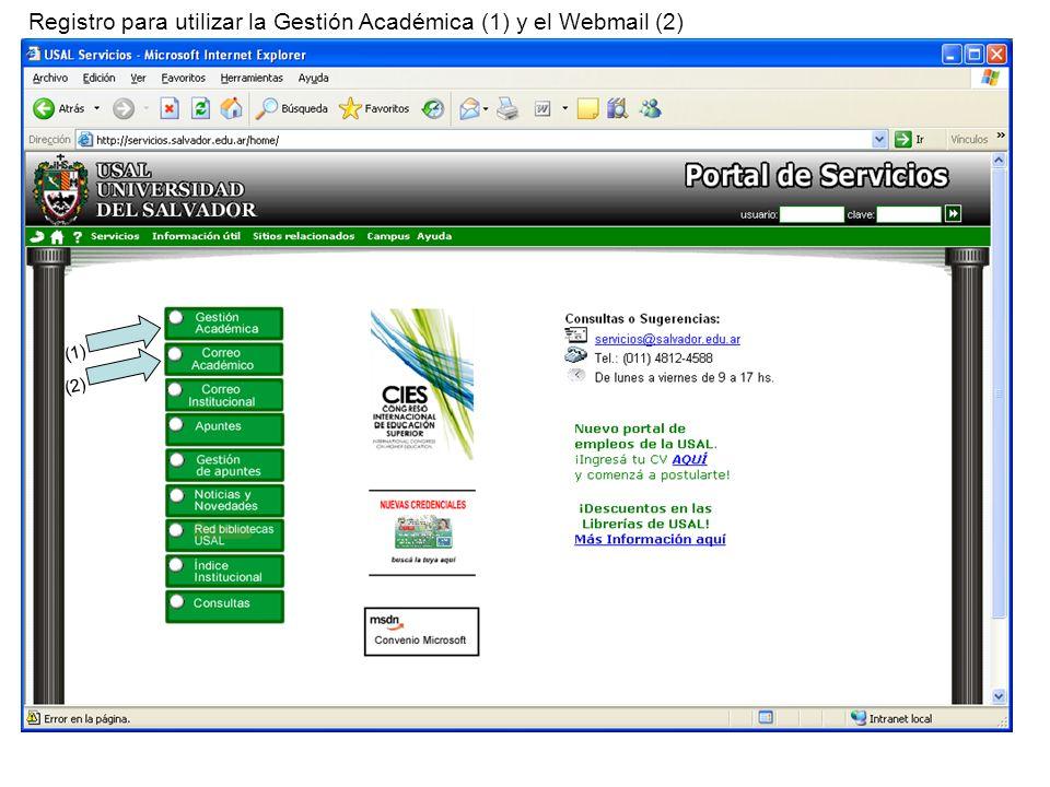 Registro para utilizar la Gestión Académica (1) y el Webmail (2) (1) (2)