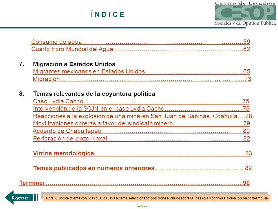 --56-- MIEDOS Y FOBIAS DEL MEXICANO A continuación se desglosan algunos de estos temores: Fuente: Consulta Mitofsky, Boletín Semanal de Consulta, núm.