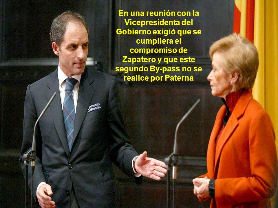 En una reunión con la Vicepresidenta del Gobierno exigió que se cumpliera el compromiso de Zapatero y que este segundo By-pass no se realice por Paterna