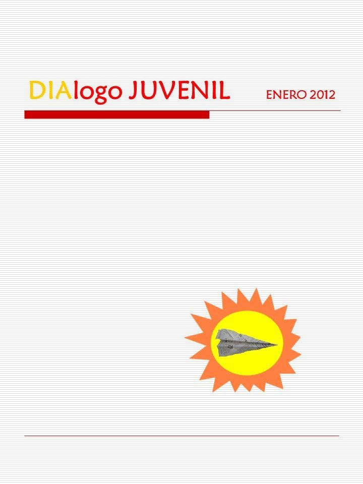 DIAlogo JUVENIL ENERO 2012