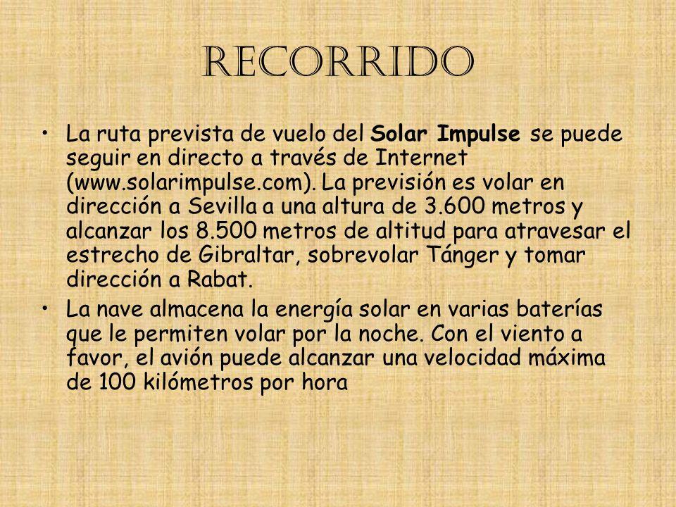 RECORRIDO La ruta prevista de vuelo del Solar Impulse se puede seguir en directo a través de Internet (www.solarimpulse.com). La previsión es volar en