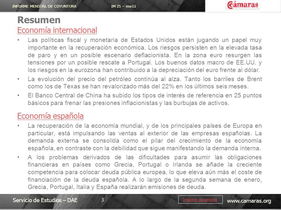 INFORME MENSUAL DE COYUNTURA IM 25 – ene11 Servicio de Estudios – DAE www.camaras.org 3 Imprimir documento Resumen Economía internacional Las política