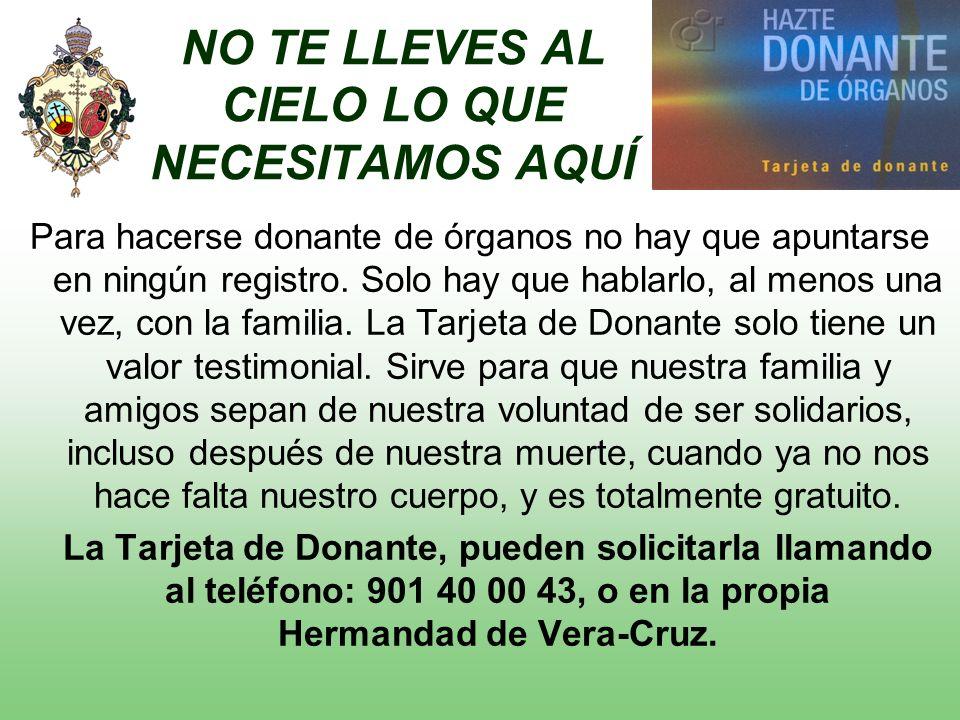 Para hacerse donante de órganos no hay que apuntarse en ningún registro.