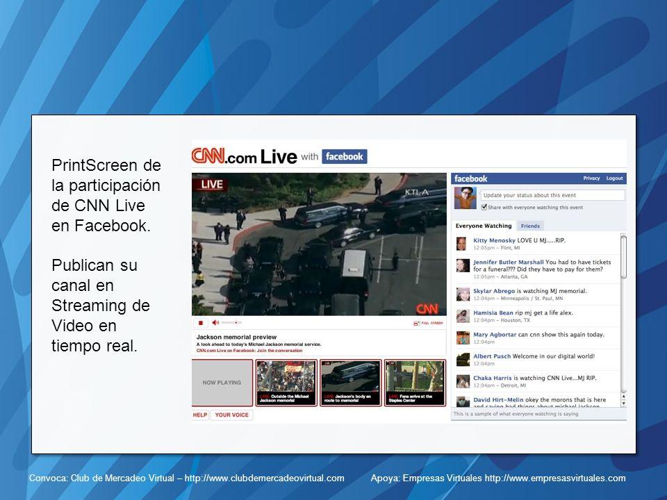 Convoca: Club de Mercadeo Virtual – http://www.clubdemercadeovirtual.com Apoya: Empresas Virtuales http://www.empresasvirtuales.com PrintScreen de la participación de CNN Live en Facebook.