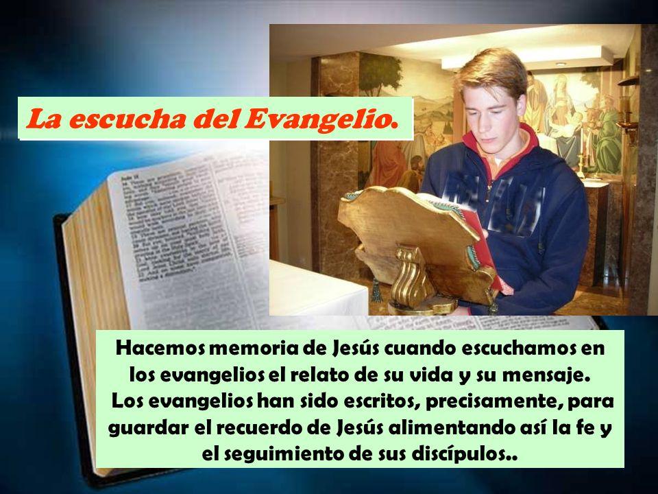 La escucha del Evangelio.
